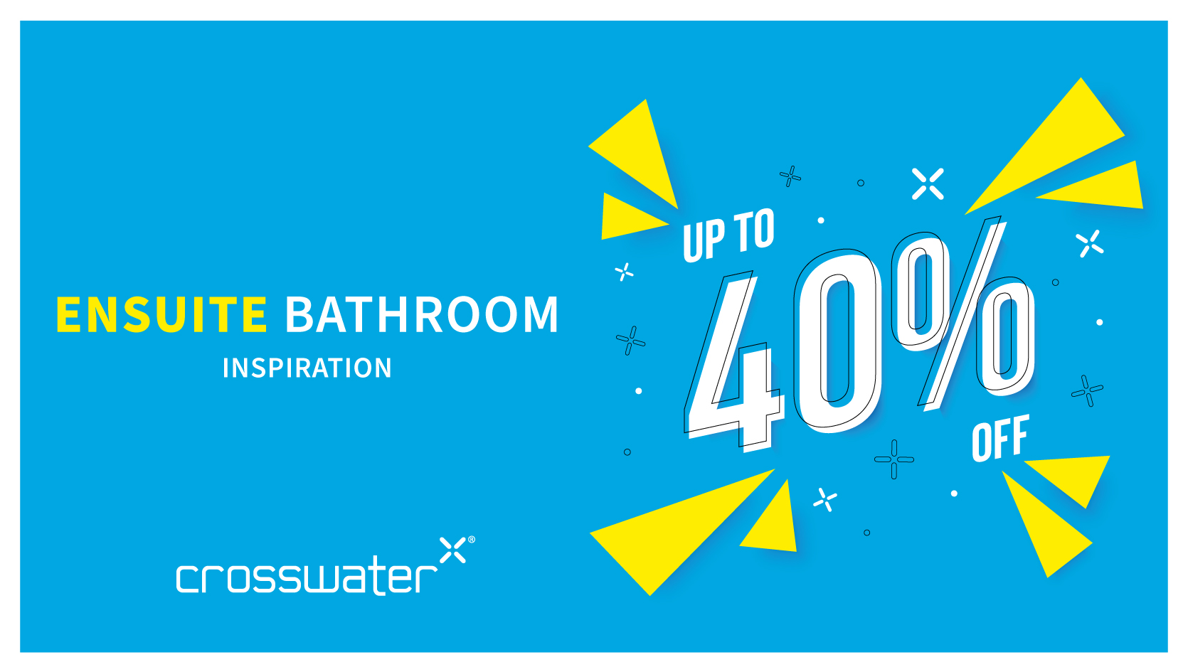 Ensuite Bathroom up to 40 % off Banner