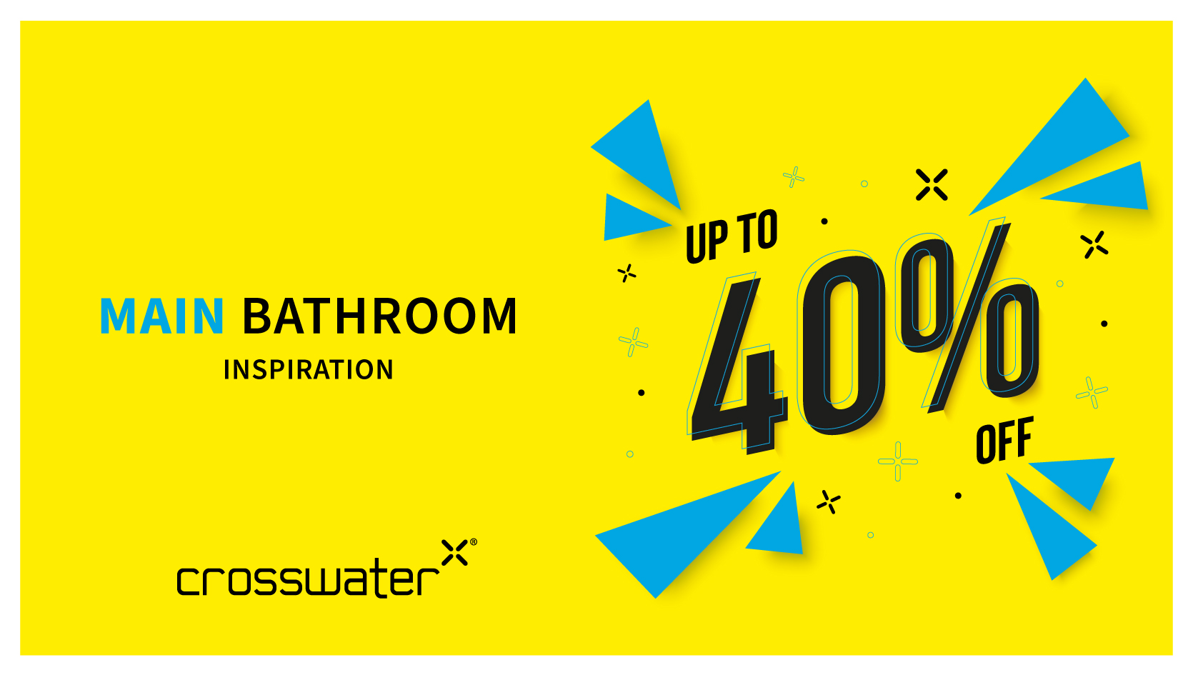 Main Bathroom up to 40% off Banner